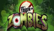 Comparer et acheter Don't Touch The Zombies
